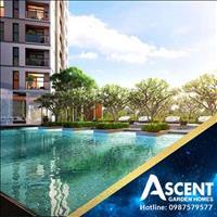 Dự án Ascent Garden Home mở bán đợt 1 với nhiều ưu đãi hấp dẫn