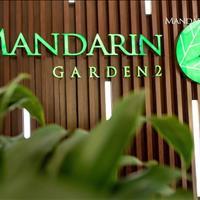 Bán gấp căn hộ Mandarin Garden 2 đẳng cấp bậc nhất giá tốt nhất thị trường