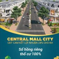 Central Mall City – dự án vàng Chơn Thành, điểm sáng của tỉnh Bình Phước - cam kết lợi nhuận 24%