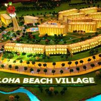 Mở bán Shophouse và Hometel - dự án Aloha Beach Village Phan Thiết - Liên hệ ngay