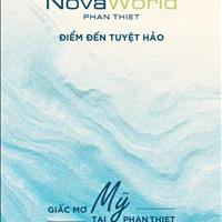 Sở hữu ngay Nova World Phan Thiết - Giấc mơ Mỹ tại Phan Thiết chỉ từ 3,3 tỷ