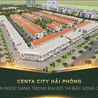 Centa City Hải Phòng liền kề, Shophouse đường 56m, 10ha công viên xanh, giá siêu mềm