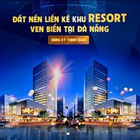 Đặt chỗ siêu dự án phía Nam Đà Nẵng cực hấp dẫn