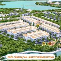 LakeView Bình Dương - Kiệt tác bên hồ sinh thái giá siêu HOT, Lợi nhuận từ 30%/năm