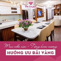 Sở hữu ngay căn hộ TT Thanh Xuân - The Legacy - Chiết khấu tới 10% - Tặng 2 năm phí dịch vụ