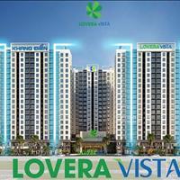 Nhanh tay sở hữu căn hộ đẹp nhất dự án Lovera Vista - Bình Chánh - Ngân hàng hỗ trợ vay đến 70%