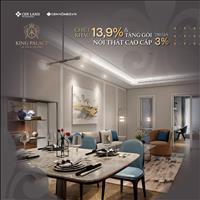 Nhanh tay sở hữu King Palace trong tháng này - Chiết khấu 13.9%, tặng gói nội thất cao cấp