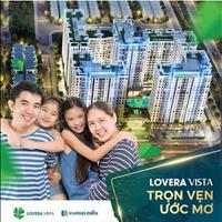 Căn hộ Lovera Vista Khang Điền, tiện ích đẳng cấp, hỗ trợ vay không lãi suất 18 tháng