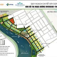 Chính chủ cần bán, Ngọc Dương Riverside view sông 28 triệu/m2