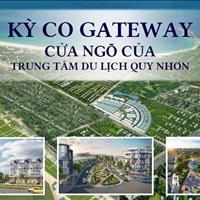 Đón đầu quy hoạch thành phố mới Nhơn Hội với Kỳ Co Gateway - Đất nền phân khu 9