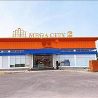Đất nền Mega City 2, Nhơn Trạch, tỉnh Đồng Nai, giá chủ đầu tư