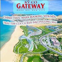 Lời ngay khi mua Kỳ Co Gateway - Đất ven biển cực đẹp cực rẻ chỉ 90tr/tháng, CK 6% vốn ít lời nhiều