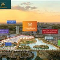 Nhận booking phân khu The Manhattan - Dự án Vinhomes Grand Park - Đại lý F1 cam kết có hàng