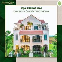 Nhận giữ chỗ có hoàn tiền Aqua City, Shophouse 6x19.5m, giá 6 tỷ, trả góp 1%/tháng, CK thêm 6%