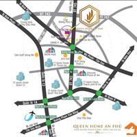 Mở bán dự án Queen Home An Phú giá F0 chỉ 590 triệu/nền ngay trung tâm An Phú sổ riêng từng nền
