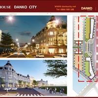 Xu hướng đầu tư shophouse Danko City – Khi nhà ở đồng thời là nơi kinh doanh lý tưởng