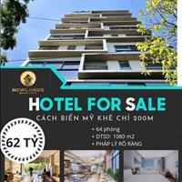 Bán khách sạn 3 sao - 10 tầng - 64 phòng - khu biển Phạm Văn Đồng