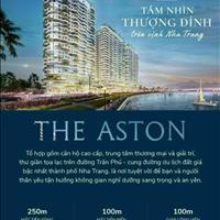 Căn hộ The Aston tọa lạc tại giao lộ đẹp nhất, sở hữu lâu dài duy nhất tại Nha Trang