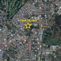 Bán căn hộ huyện Thuận An - Opal Skyline giá tốt nhất thị trường