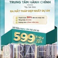 Tặng full nội thất 100 căn hộ Bình Chánh 2PN chỉ 599tr nhận nhà, ngân hàng hỗ trợ 70%, 0% lãi suất