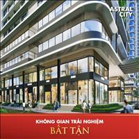 Căn hộ cao cấp Bình Dương Astral City giá 1.8 tỷ, mặt tiền QL13, nhận booking chuẩn bị mở bán