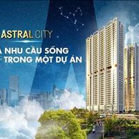 Căn hộ cao cấp Astral City ngay trung tâm TP Thuận An diện tích 53m2 giá 1,81 tỷ/căn full nội thất