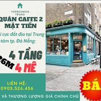 Quán cafe 2 mặt tiền 4 tầng sầm uất - Kinh doanh cực tốt thành phố Đà Nẵng
