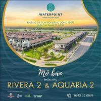 Nhận booking KĐT Waterpoint Nam Long - Vị trí độc tôn ven sông Vàm Cỏ Đông