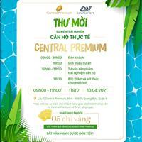 Chương trình Event tại Central Premium nhiều phần quà hấp dẫn KH tham dự CK vàng cho các giao dịch