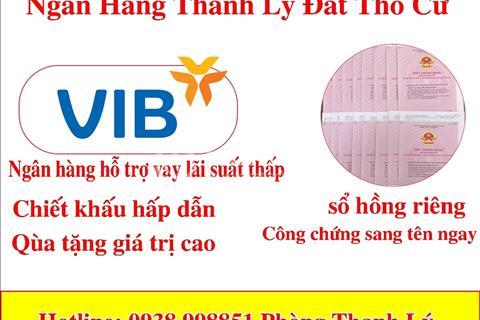 Ngân Hàng VIB hỗ trợ thanh lý đất KDC đường tỉnh lộ 10 - Bình Chánh liền kề khu công nghiệp Tân Tạo
