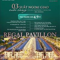 Sinh lời 909 triệu ngay hôm nay khi sở hữu shophouse Regal Pavillon trung tâm Q.Hải Châu TP Đà Nẵng