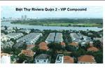Khu biệt thự Villa Riviera gồm 101 căn biệt thự cao cấp trên khuôn viên 60.000 m2.
