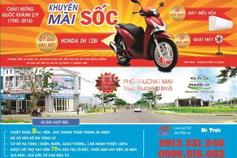 Mở bán block thương mại trục đường chính 18,5m của khu đô thị Phước Lý với giá chỉ 750 triệu