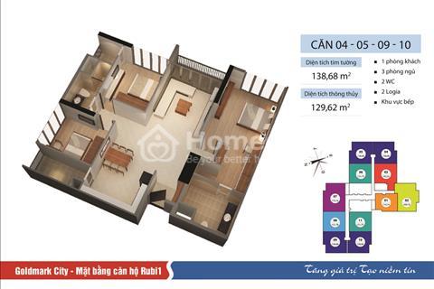 Bán tòa Ruby 1 Chung cư Goldmark City diện tích 138,68 m2 - Căn 05. Giá 25 triệu/ m2