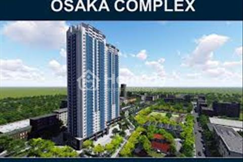 Osaka Complex - Dự án Hot nhất khu vực phía Nam Hà Nội