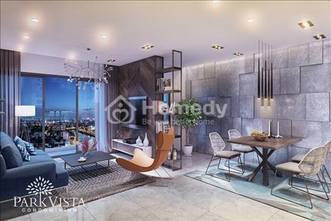 Căn hộ cao cấp Park Vista giá rẻ nhất khu nam Sài Gòn chỉ 22tr/m2