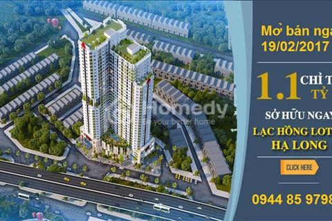 Dự án view đẹp giá rẻ nhất Hạ Long: Lạc Hồng Lotus mở bán đơt 1 chỉ từ 1,1 tỷ/căn