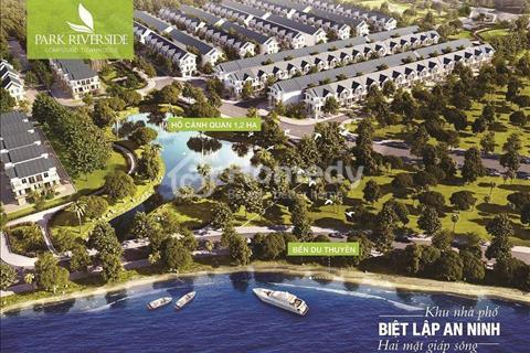 Nhận ngay 250tr khu nhà ở 2 mặt sông Park Riverside.