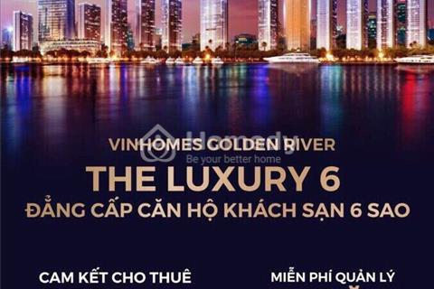 Block The Luxury 6 Vinhomes Golden River Bason tầm nhìn triệu đô (L6)