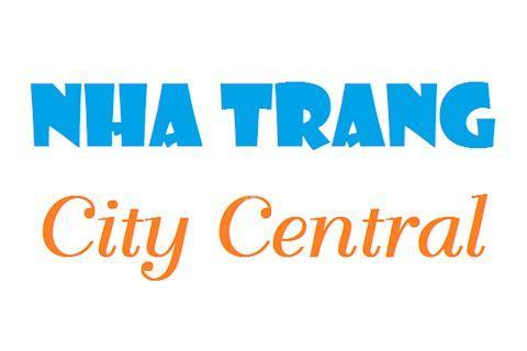 Nha Trang City Central - Khánh Hòa - Nơi ở lý tưởng giữa lòng thành phố biển