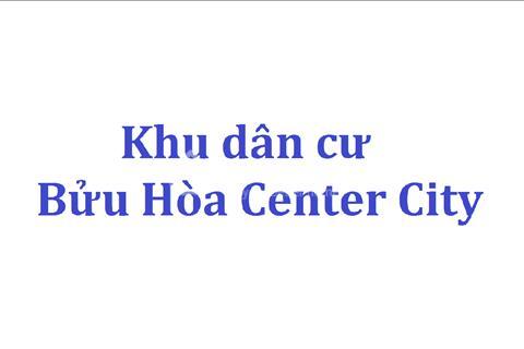 Khu dân cư Bửu Hòa Center City