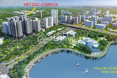 Việt Đức Complex mở bán giá sốc chỉ từ 23 triệu/m2, view công viên hồ điều hòa Nhân Chính - HTVV 0%