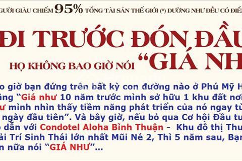 Đầu tư an toàn hiệu quả tại Condotel Aloha Bình Thuận, chỉ 800 triệu/ căn, full nội thất 4 sao
