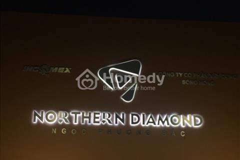 Bán suất ngoại giao căn tầng đẹp chung cư cao cấp Northern Diamond chiết khấu 50 triệu