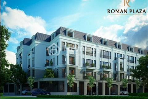 Nhận ngay bảng hàng đợt 1 dự án siêu hot Roman Plaza