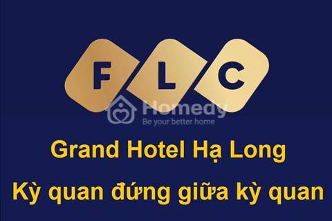 Flc Grand Hotel Hạ Long - Condotel duy nhất tại Quảng Ninh