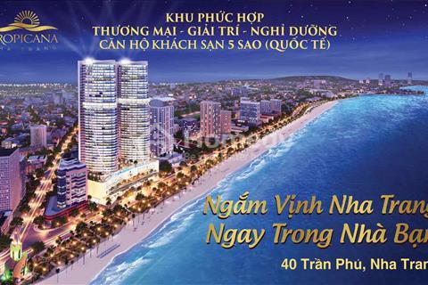 Condotel mong đợi nhất năm 2017 sắp mở bán - Tropicana 5* số 40 Trần Phú, Nha Trang.