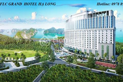 FLC Grand Hotel Hạ Long - kênh đầu tư vàng của bất động sản