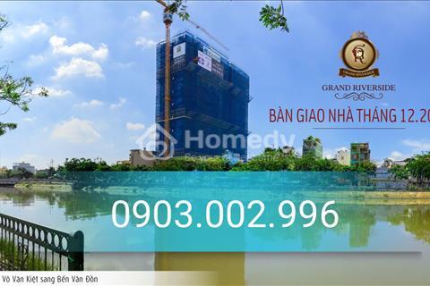 Ưu đãi lớn khi mua căn hộ Grand Riverside sắp bàn giao, ký hợp đồng chỉ 30% chiết khấu ngay 2%