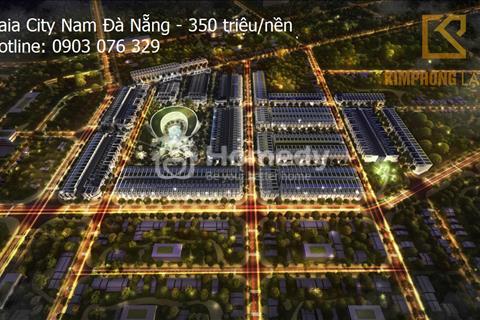 Khu đô thị Gaia City đánh dấu sự chuyển mình Nam Đà Nẵng, chỉ 350 triệu/nền, chiết khấu đến 15%